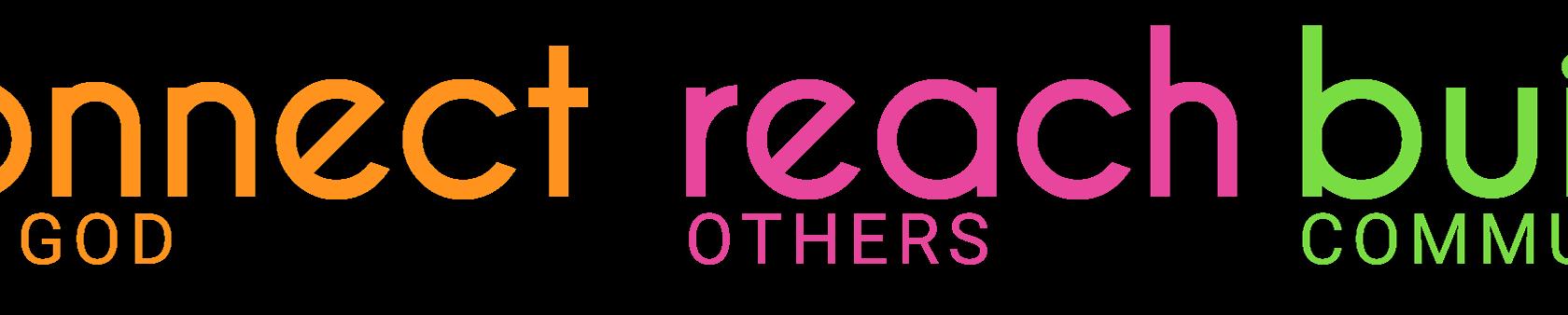 Connect – Reach – Build