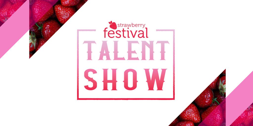 Strawberry Festival Talent Show
