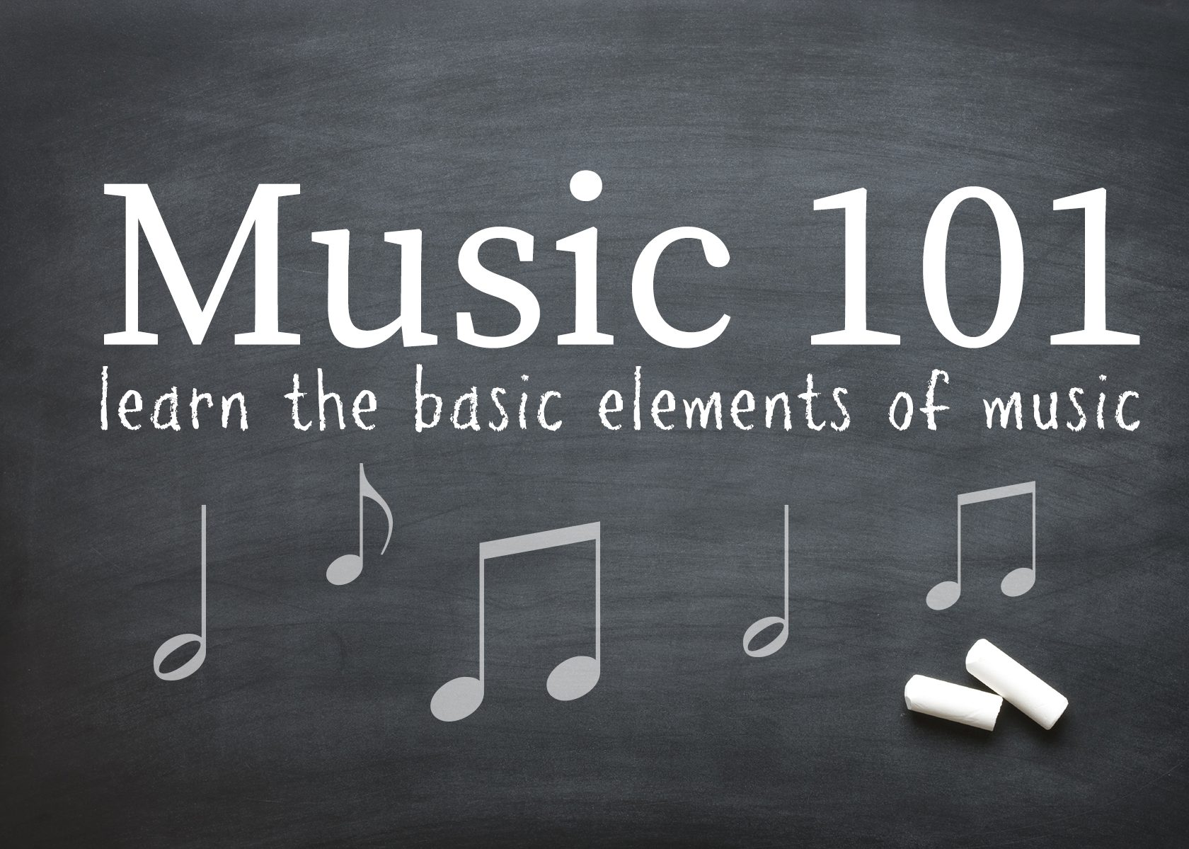 Music 101: Learn the Basics of Music