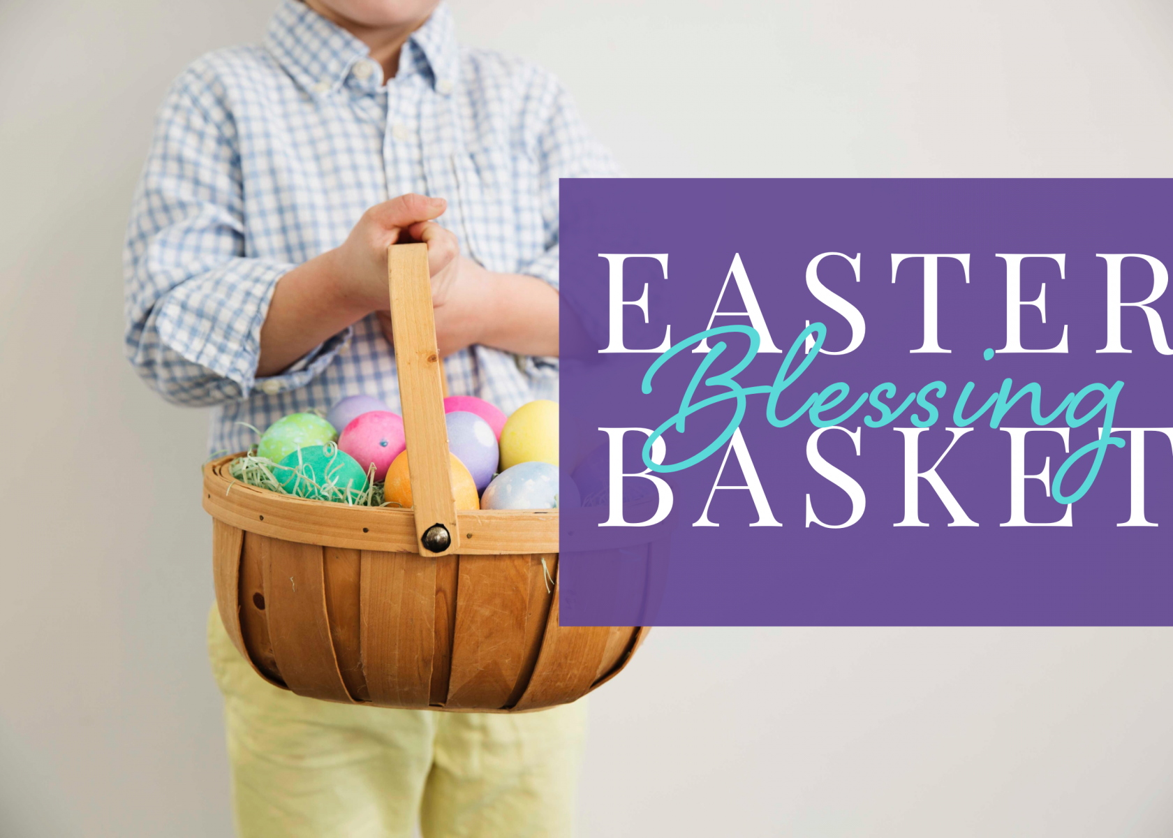 Easter Basket Blessing