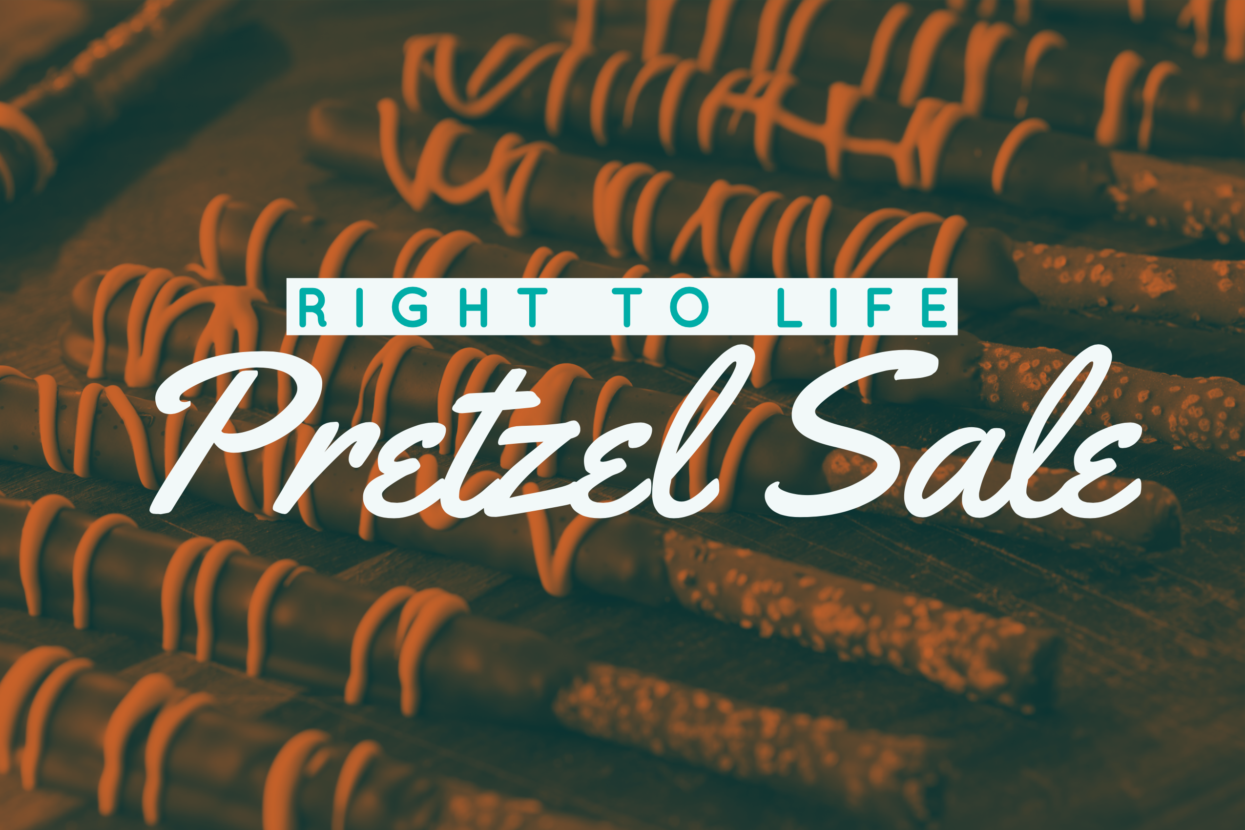 Right to Life Pretzel Sale