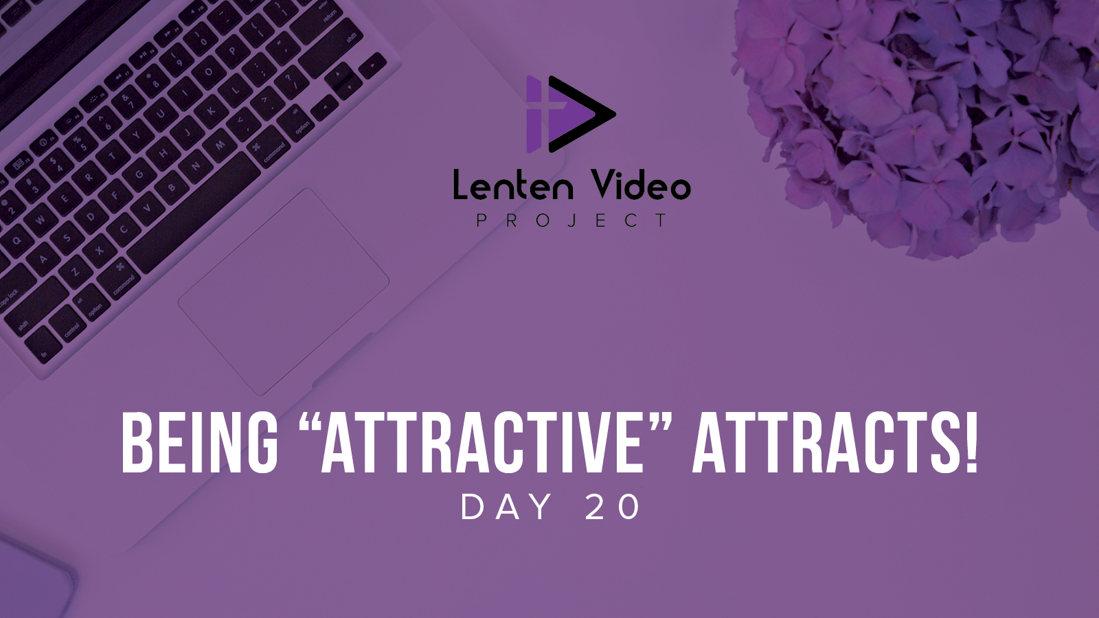 """Being """"Attractive"""" Attracts"""