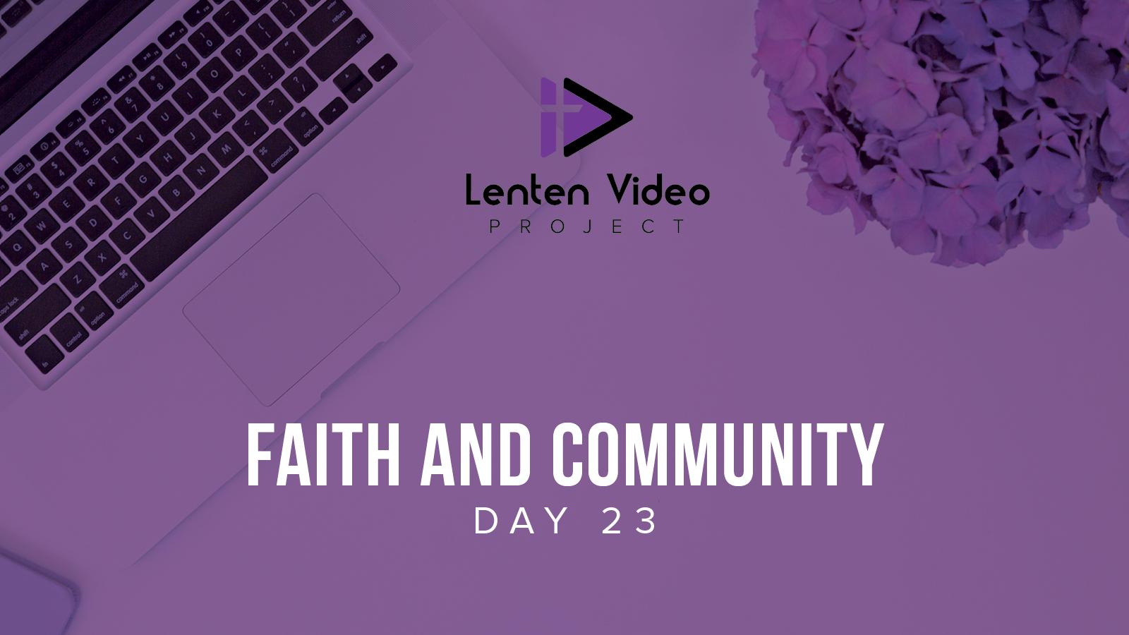 Faith and Community