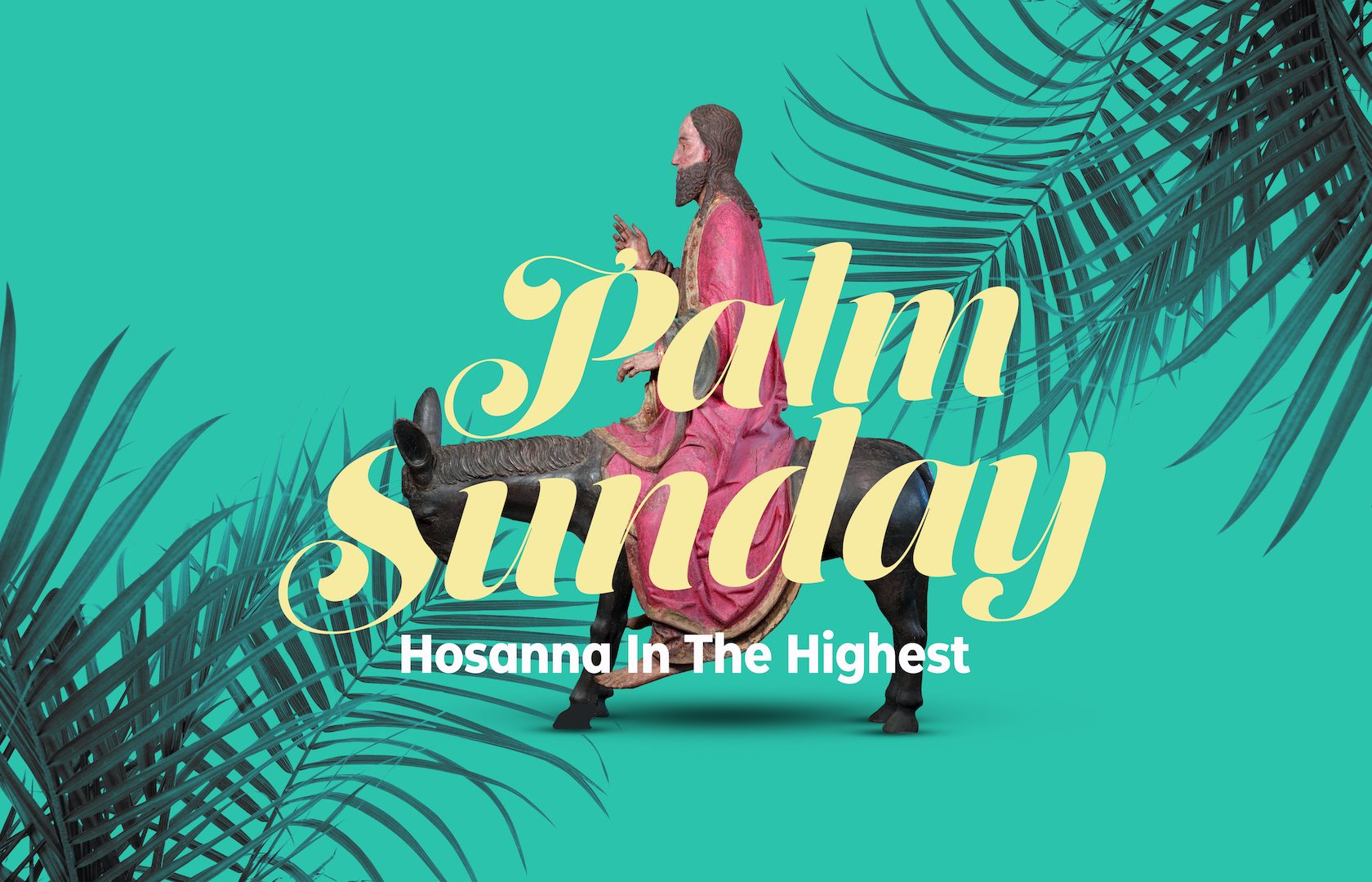 Palm Sunday of the Lord's Passion